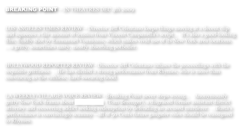 BREAKING POINT – IN THEATRES DEC 4th 2009
